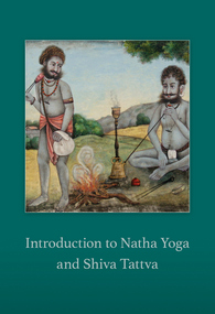 Introduction to Natha Yoga and Shiva Tattva