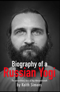 Biography of a Russian Yogi